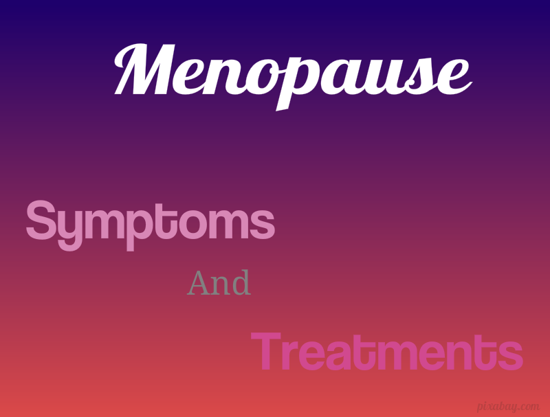 Symptoms and Treatments for menopause