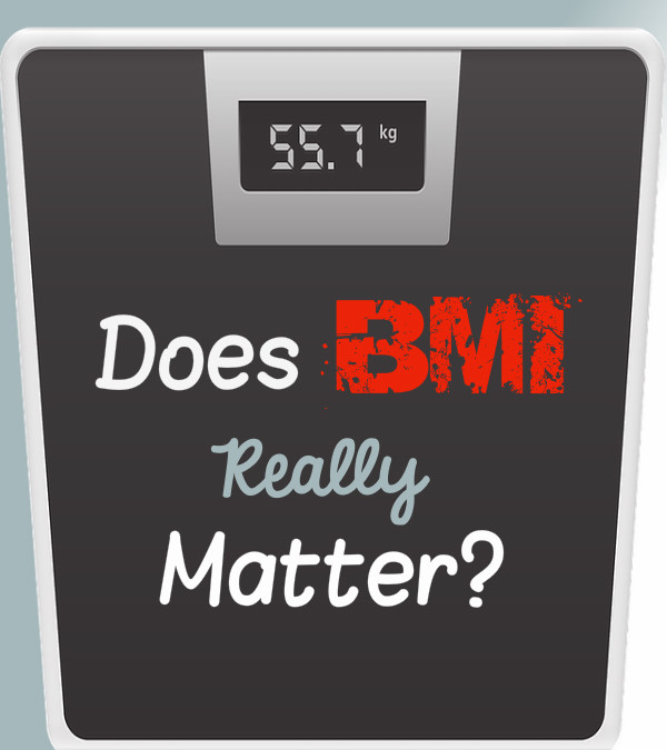 BMI...Does It Really Matter